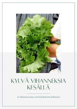 Kylvä vihanneksia loppukesäsät